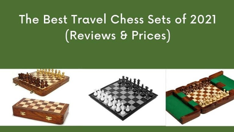 The Best Travel Chess Sets of 2021 (Reviews & Prices)